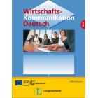 Wirtschaftskommunikation Deutsch  Lehr- und Arbeitsbuch (nueva edición)