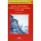 Aigua, indústria i fabricants a Manresa (1759-1860)