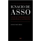 Ignacio Asso. Ciencia y diplomacia en la Europa de la Ilustración