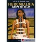 Fibromialgia. Cuerpo sin dolor