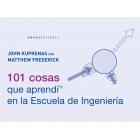 101 cosas que aprendí en la Escuela de Ingeniería