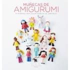 Muñecas de Amigurumi. 15 patrones para hacer muñecas de ganchillo