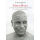 Yoga Mala (Las enseñanzas originales del Maestro del Ashtanga Yoga)