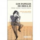 Los papeles de Ibiza. 35 poemas, cuentos y ensayos inéditos (edición de Túa Blesa)