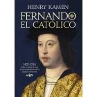 Fernando el Católico. 1451-1516: vida y mitos de uno de los fundadores de la España moderna