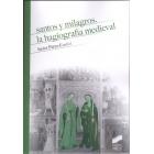Santos y milagros. La hagiografía medieval