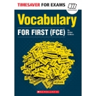 Vocabulary for First (FCE) (Timesaver)