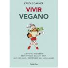 Vivir vegano (alimentos, vestimenta, productos de belleza, ocio)