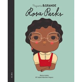 Pequeña & Grande. Rosa Parks