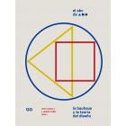 El ABC de la Bauhaus. La Bauhaus y la teoría del diseño