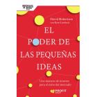 El Poder de las pequeñas ideas. Enfocando la innovación hacia la reducción de riesgos y el aumento de beneficios
