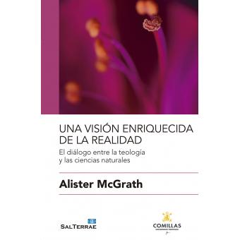 Una visión enriquecida de la realidad: el diálogo entre la teología y las ciencias naturales