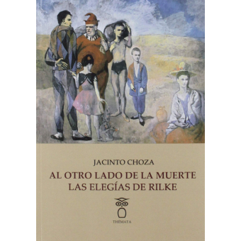 Al otro lado de la muerte: las elegías de Rilke
