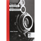 Para una filosofía de la fotografía
