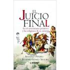 El juicio final: en el cristianismo primitivo y las religiones de su entorno