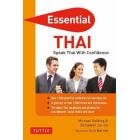 Essential Thai: Speak Thai With Confidence! (Essential Phrasebook and Dictionary Series) [Idioma Inglés]