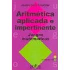 Aritmética aplicada e impertinente. Juegos matemáticos