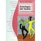 Antología del teatro. (Para grupos de jóvenes y talleres)