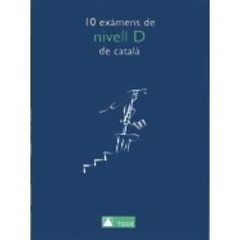 10 exàmens de nivell D de català