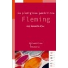 La prodigiosa penicilina Fleming