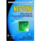 Neptune : the planet, rings and satellites
