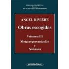 Rivière. Obras escogidas. Vol. III. Metarepresentación y semiosis
