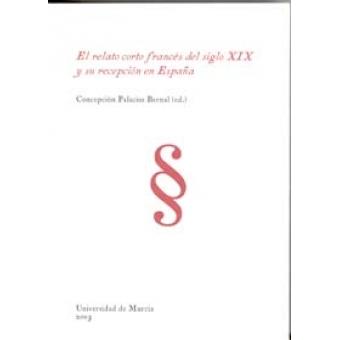 El relato corto francés del siglo XIX y su recepción en España