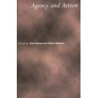 Agency and action