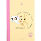 Tat! Recull de moixaines, jocs i cançons per a infants(3a.ed.)
