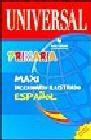 Diccionario primaria maxi ilustrado español