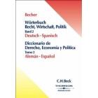 Wörterbuch Recht, Wirtschaft, Politik Band 2 Deutsch - Spanisch