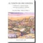 El toisón de oro español. Producción y comercio de lana en las épocas medieval y moderna