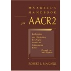 Maxwell's handbook for AACR2 (2003 edition)