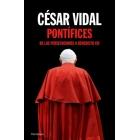 Pontífices. De las persecuciones a Benedicto XVI