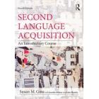 Second Language Acquisition. An introductory course (4th edition)