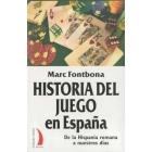 Historia del juego en España. De la Hispania romana a nuestros días