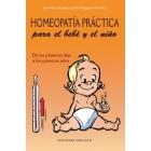 Homeopatía práctica para el bebé y el niño. De los primeros dias a los primeros años