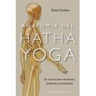 Anatomia del hatha yoga : Un manual para estudiantes, profesores y practicantes