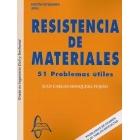 Resistencia materiales. 51 problemas útiles