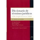 Diccionario de términos jurídicos. A diccionary of Legal Terms (inglés-español / español-inglés)
