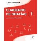 Cuaderno de grafias 1 : Las vocales y grafomotricidad
