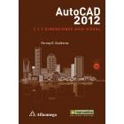 Autocad 2012. 2 y 3 dimensiones guía visual