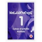 Kaleidoscope 1. Cahier d activités. Portfolio