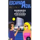 Burdeos y Périgord Escapada Azul
