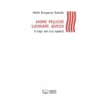 Evento 19/09/2018 - Jaume Pellicer Lleonart, Quicus. El tràgic exili d'un republicà