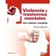 Violencia y trastornos mentales. Una relación compleja