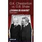 ¿Estamos de acuerdo? Debate público entre G.K. Chesterton y G.B. Shaw