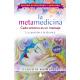La Metamedicina. Cada síntoma es un mensaje