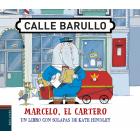 Marcelo, el cartero. Un libro con solapas de Kate Hindley
