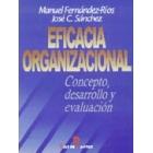 Eficacia organizacional. Concepto, desarrollo y evaluación